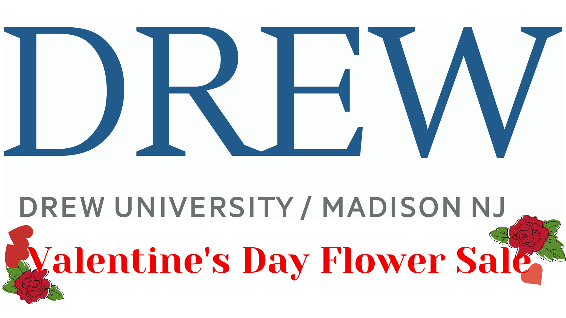 Drew University Valentine's Day