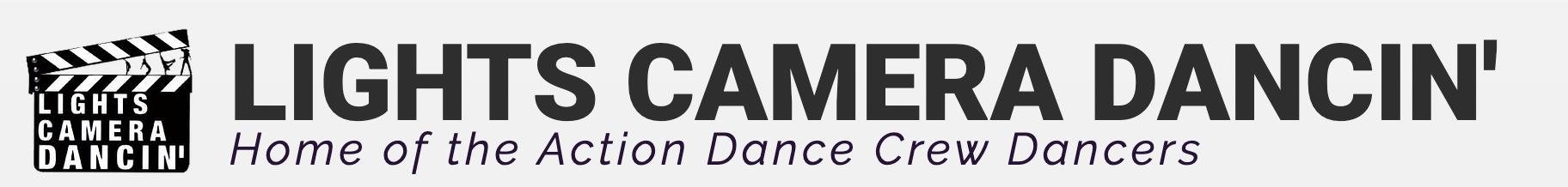 Lights Camera Dancin